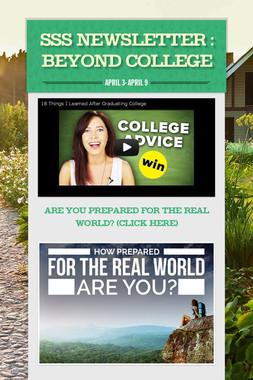 SSS NEWSLETTER : Beyond College
