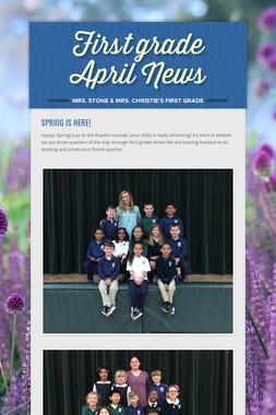 First grade April News