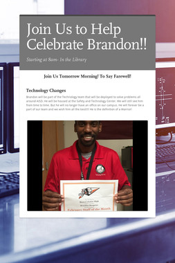 Join Us to Help Celebrate Brandon!!