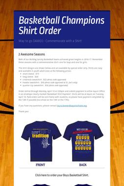 Basketball Champions Shirt Order