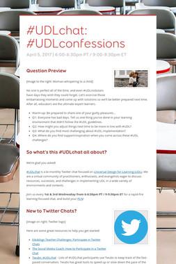 #UDLchat: #UDLconfessions