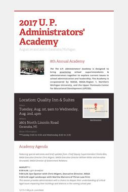 2017 U. P. Administrators' Academy