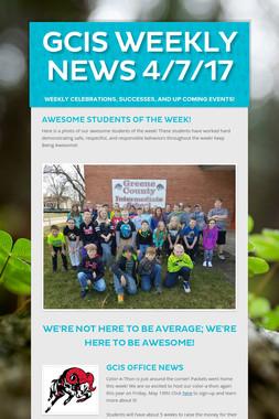 GCIS Weekly News 4/7/17