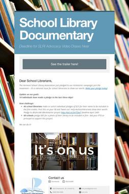 School Library Documentary