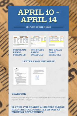 April 10 - April 14