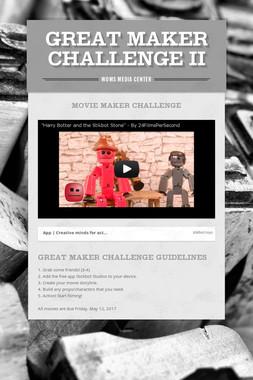 Great Maker Challenge II