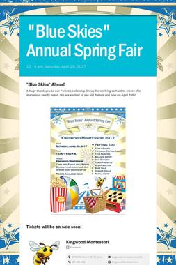 """""""Blue Skies"""" Annual Spring Fair"""
