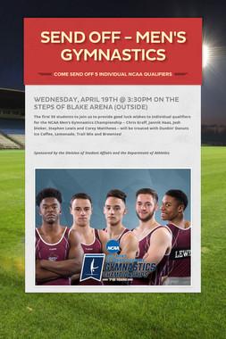 Send Off - Men's Gymnastics