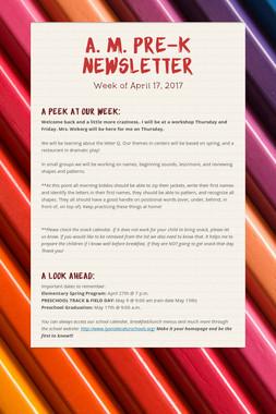 A. M. Pre-K Newsletter
