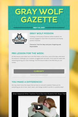 Gray Wolf Gazette