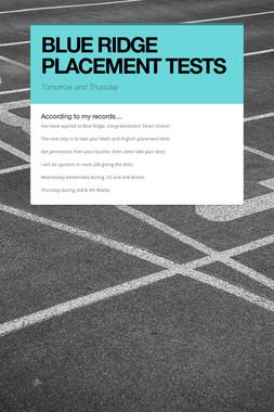 BLUE RIDGE PLACEMENT TESTS