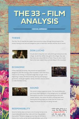 The 33 - Film Analysis