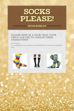 Socks Please!