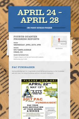 April 24 - April 28