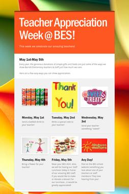 Teacher Appreciation Week @ BES!