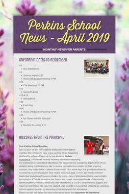 Perkins School News - April 2019