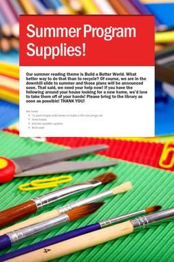 Summer Program Supplies!