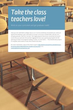 Take the class teachers love!