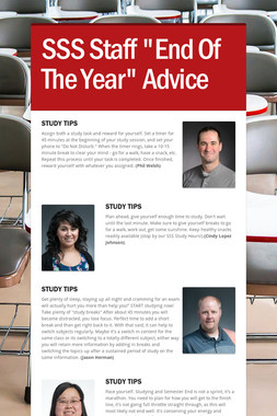 "SSS Staff ""End Of The Year"" Advice"