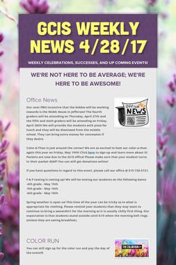 GCIS Weekly News 4/28/17
