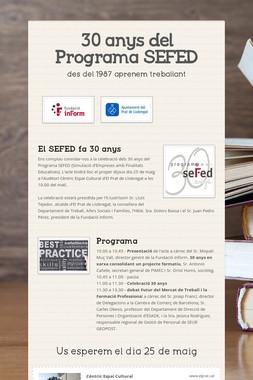 30 anys del Programa SEFED