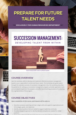 Prepare for Future Talent Needs