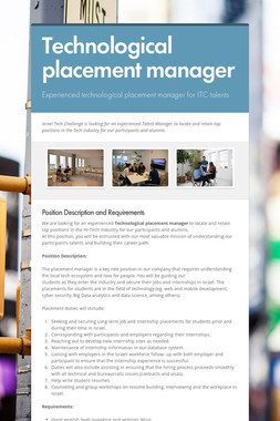Technological placement manager