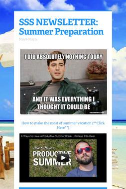 SSS NEWSLETTER: Summer Preparation