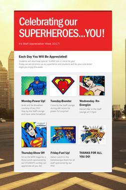 Celebrating our SUPERHEROES...YOU!