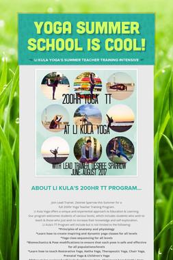 YOGA SUMMER SCHOOL IS COOL!