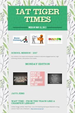 IAT Tiger Times