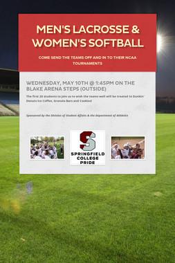 Men's Lacrosse & Women's Softball