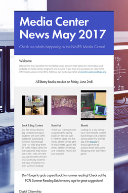 Media Center News May 2017