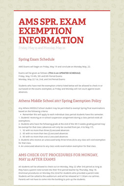 AMS SPR. EXAM EXEMPTION INFORMATION