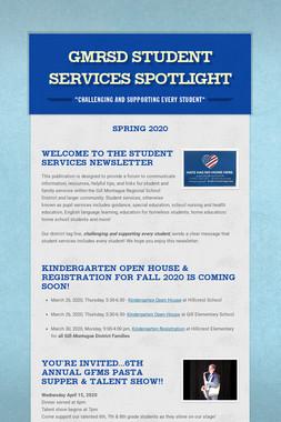 GMRSD Student Services Spotlight