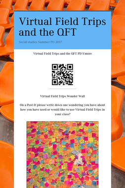 Virtual Field Trips and the QFT