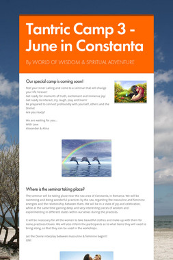 Tantric Camp 3 - June in Constanta