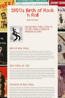 1950's Birth of Rock 'n Roll