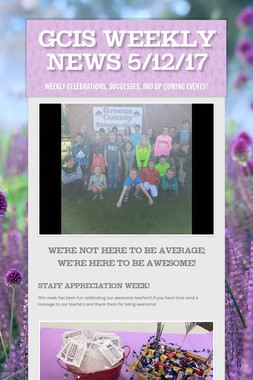 GCIS Weekly News 5/12/17