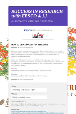 SUCCESS IN RESEARCH with EBSCO & LJ
