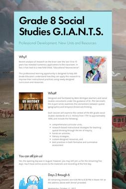 Grade 8 Social Studies G.I.A.N.T.S.
