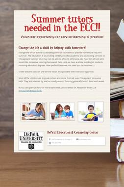Summer tutors needed in the ECC!!!