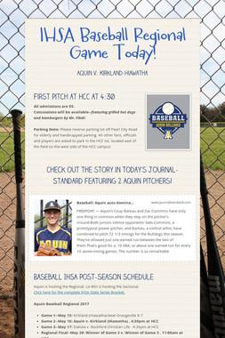 IHSA Baseball Regional Game Today!