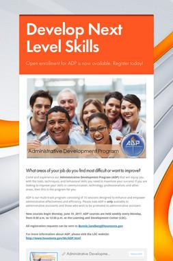 Develop Next Level Skills