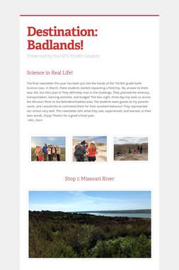Destination: Badlands!