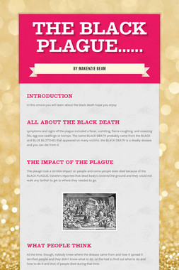 THE BLACK PLAGUE......