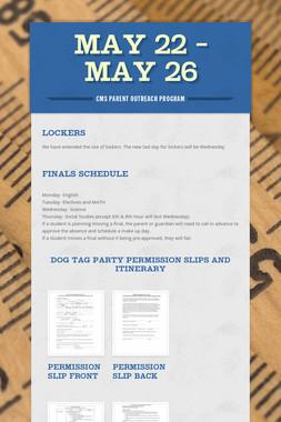 May 22 - May 26