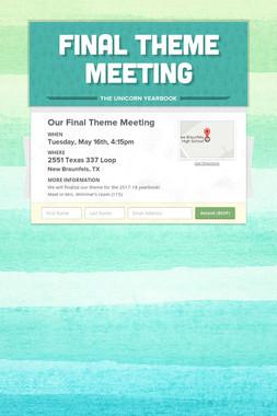 Final Theme Meeting