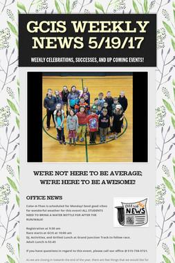 GCIS Weekly News 5/19/17