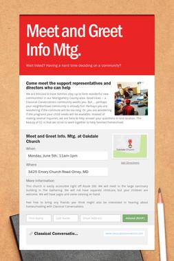 Meet and Greet Info Mtg.